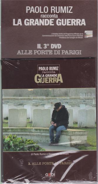 Paolo Rumiz Racconta  La grande guerra - Il 3° DVD Alle porte di Parigi - settimanale - 21/11/2018