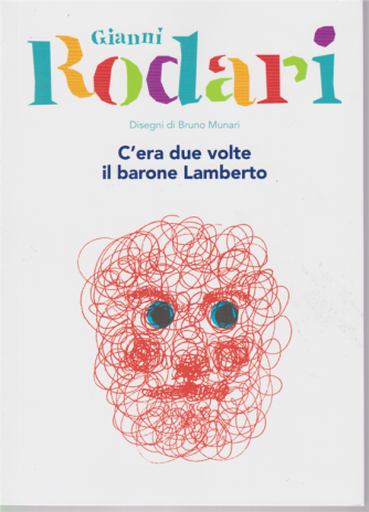 Le Grandi collezioni n. 10 - Gianni Rodari - C'era due volte  il barone Lamberto - settimanale