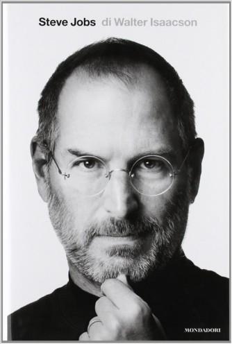 Steve Jobs di Walter Isaacson - Copertina rigida - Mondadori