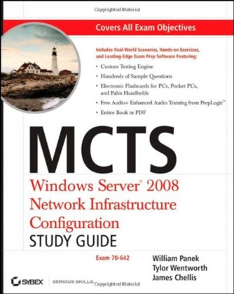 MCTS Windows Server 2008 Network Infrastructure Configuration: Exam 70-642
