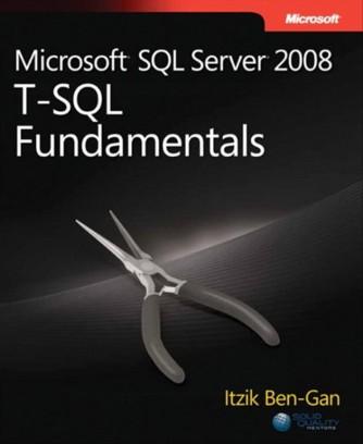 Microsoft SQL Server 2008 T-SQL Fundamentals di Itzik Ben-gan