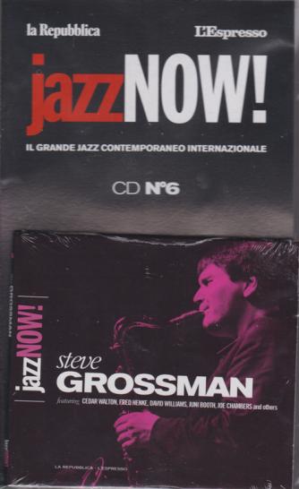 Jazz Now - Steve Grossman - cd n. 6 - settimanale
