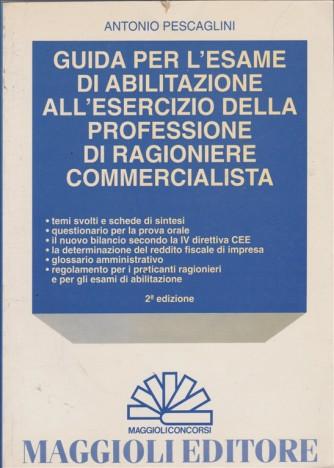 Guida per l'esame di abilitazione all'esercizio della professione di ragioniere commercialista