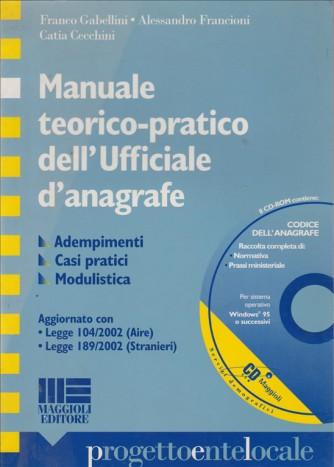 Manuale teorico-pratico dell'ufficiale d'anagrafe - Maggioli Editore