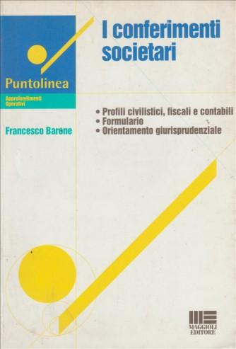 Conferimenti Societari Autore: Barone Francesco - Maggioli Editore
