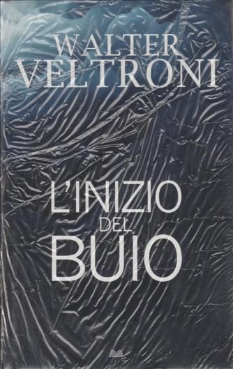 L'inizio del buio di Walter Veltroni