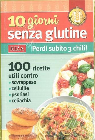 10 giorni senza glutine - Perdi subito 3 chili! - edizioni RIZA