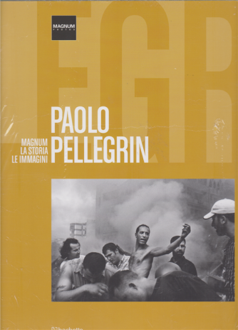 Magnum photos Paolo Pellegrin - n. 20 - quattordicinale - 17/11/2018 - esce il sabato