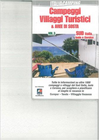 Campeggi Villaggi turistici e Aree di sosta .Sud Italia, Isole e Corsica
