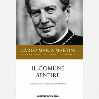 Carlo Maria Martini - Il pensiero, il cuore, la parola
