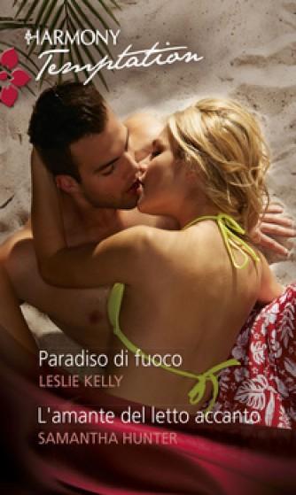 Harmony Temptation - Paradiso di fuoco Di Leslie Kelly, Samantha Hunter