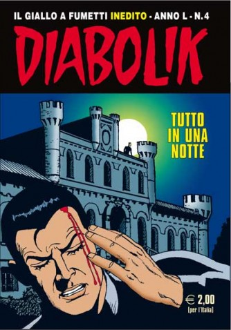 Diabolik Anno 50 - N° 4 - Tutto In Una Notte - Diabolik 2011 Astorina Srl