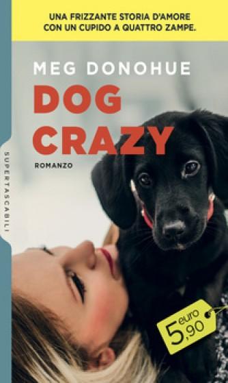 Harmony SuperTascabili - Dog Crazy Di Meg Donohue