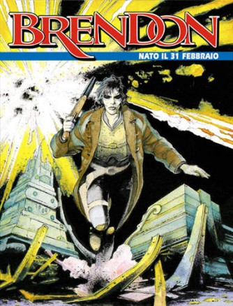Brendon  - N° 1 - Nato Il 31 Febbraio -