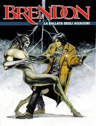 Brendon  - N° 6 - La Ballata Degli Assassini -