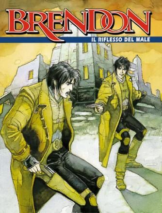 Brendon  - N° 10 - Il Riflesso Del Male -