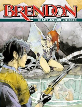 Brendon  - N° 12 - Le Fate Azzurre Uccidono -