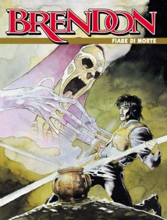 Brendon  - N° 16 - Fiabe Di Morte -