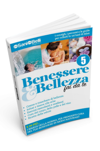 Benessere & Bellezza fai da te N° 5