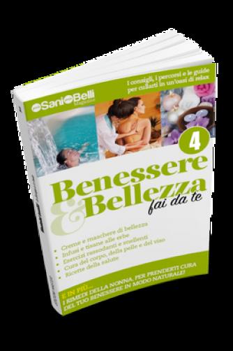 Benessere & Bellezza fai da te N° 4