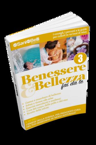 Benessere & Bellezza fai da te N° 3