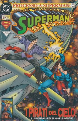 SUPERMAN - NUMERO 69 - DC COMICS - I PIRATI DEL CIELO - PROCESSO A SUPERMAN !