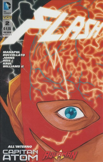 FLASH - NUMERO 2 - DC COMICS - ALL'INTERNO AQUAMAN, CAPITAN ATOM