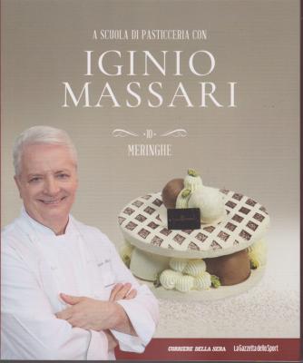 A scuola di pasticceria con Iginio Massari - n. 10 - Meringhe - settimanale