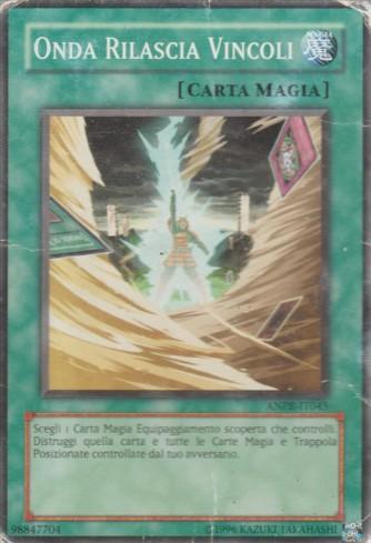 Onda Rilascia Vincoli - comune - Unlimited - carta magia - yu-gi-oh