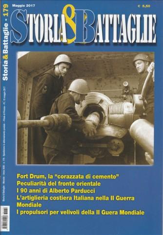 Storia & Battaglie - mensile n. 179 Maggio 2017
