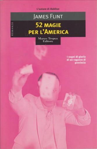 Cinquantadue magie per l'America di James Flint