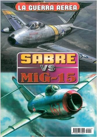 La Guerra Aerea - Sabre Vs Mig-15 - Bimestrale n.7 Sett/Ott.2015