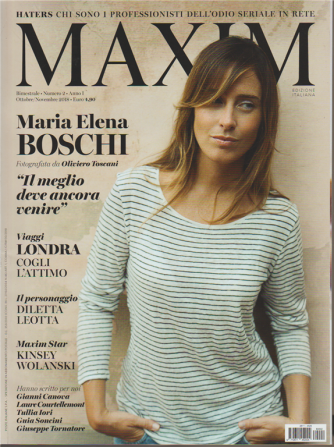 Maxim - Bimestrale n. 2 Ottobre 2019 - Maria Elena Boschi
