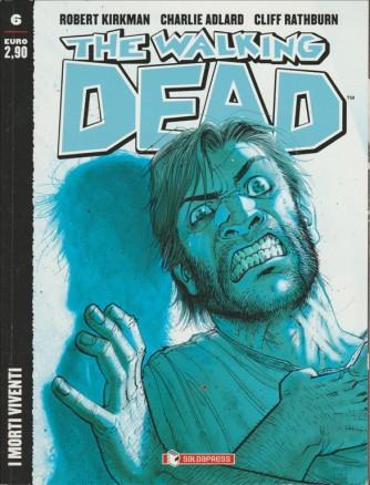 THE WALKING DEAD - I MORTI VIVENTI - Numero 6 - SALDAPRESS