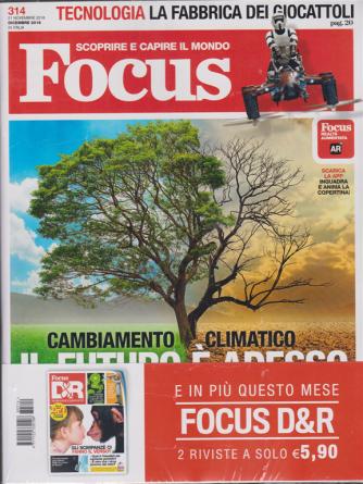 Focus + Focus Domande & R. - n. 314 - dicembre 2018 -  2 riviste