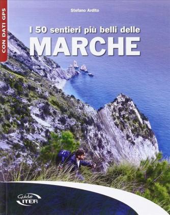 I 50 sentieri più belli delle Marche con dati GPS - guide ITER