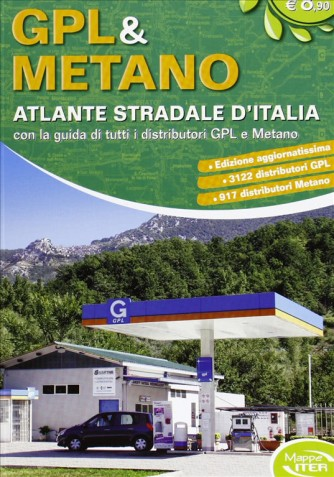 Gpl & Metano - Atlante stradale d'Italia Gpl - Mappe Iter