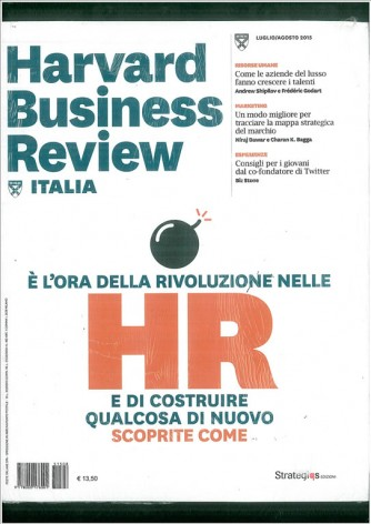 Harward Business Review Italia mensile n.7/8 Luglio/Agosto 2015