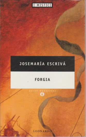 Forgia - Oscar Mondadori di Josemaría Escrivá de Balaguer