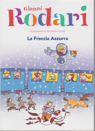 Le Grandi Collezioni - La Freccia Azzurra - Gianni Rodari - n. 9 - settimanale