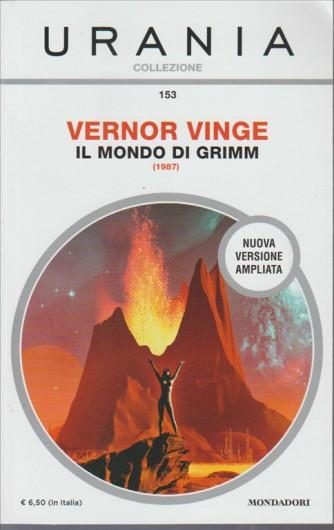 Urania Collezione - Il Mondo Di Grimm - Vernor Vinge (1987) Mondadori