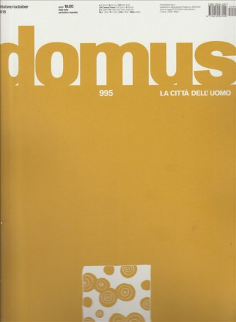 Domus - La città dell'uomo numero 995 - Ottobre 2015