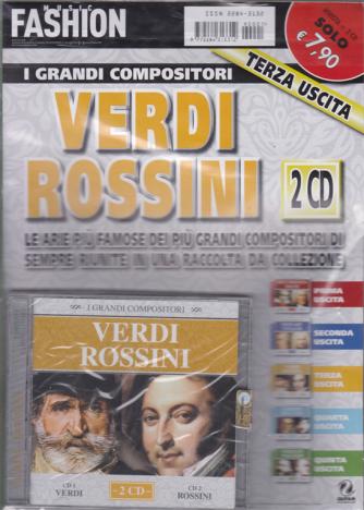 Music Fashion  - I grandi compositori Verdi e Rossini - terza uscita - 2 cd - + rivista