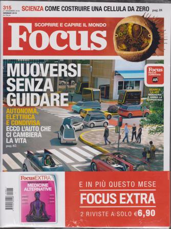 Focus + Focus extra - n. 315 - 21 dicembre 2018 - mensile - 2 riviste