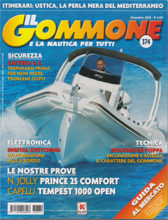 Il Gommone e la nautica per tutti - n. 374 - dicembre 2018 - mensile