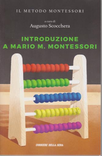 Il metodo Montessori - Introduzione a Mario M. Montessori - n. 19 - settimanale