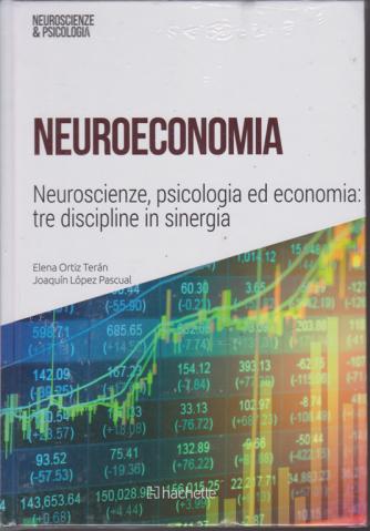 Neuroscienze E Psicologia - Neuroeconomia - n. 35 - 22/12/2018 - settimanale