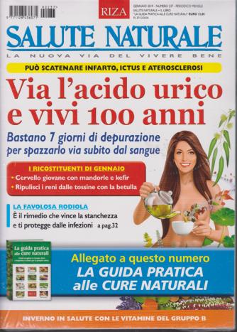 Salute Naturale  + il libro la guida pratica alle cure naturali - n. 237 - mensile - 27/12/2018 - 2 riviste