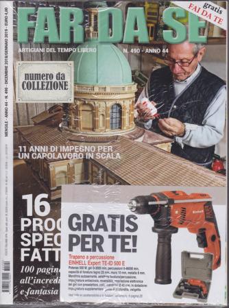 Far da sè - n. 490 - mensile - dicembre 2018/gennaio 2019 - + Brico io in Italia - 2 riviste