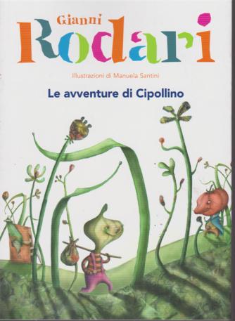 Le Grandi Collezioni -n. 15 - Gianni Rodari - Le avventure di Cipollino - settimanale -